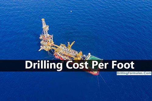 Drilling Cost Per Foot Drilling Formulas And Drilling