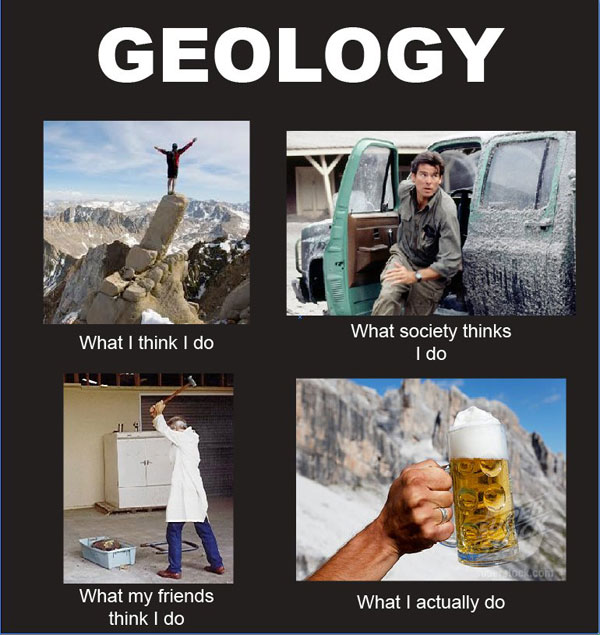 What My Friends Think I Do - geology