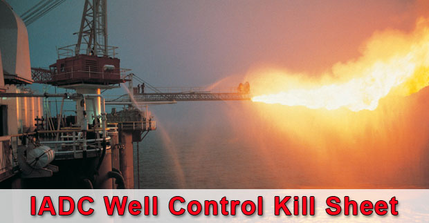International Association of Drilling Contractors (IADC) Well Control Kill Sheet