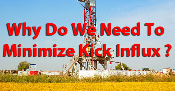 Why Do We Need To Minimize Influx (Kick)?