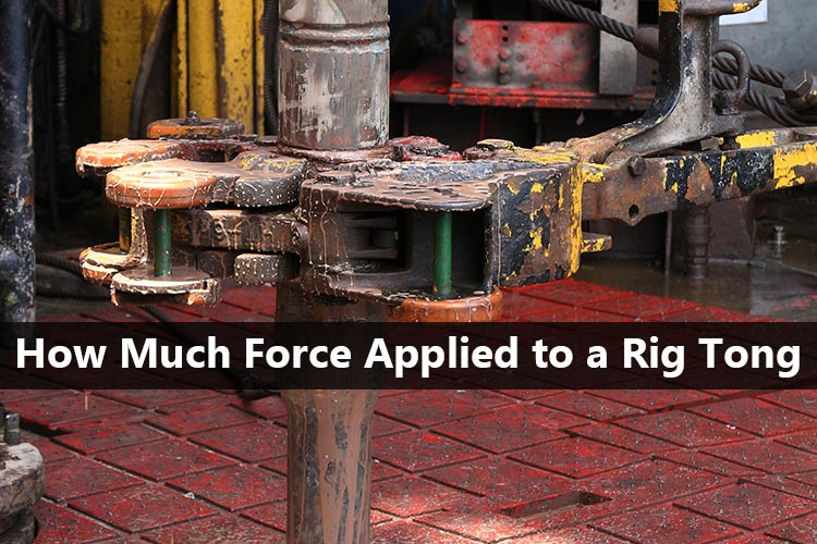 How Much Force Applied To A Rig Tong To Get The Right Torque At The Connection Drilling Formulas And Drilling Calculations