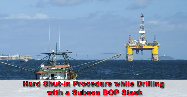 Shut-In Procedure while Drilling with a Subsea BOP Stack