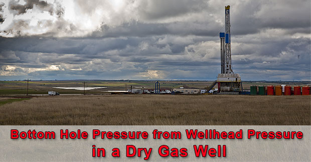 Bottom-Hole-Pressure-from-Wellhead-Pressure-in-a-Dry-Gas-Well