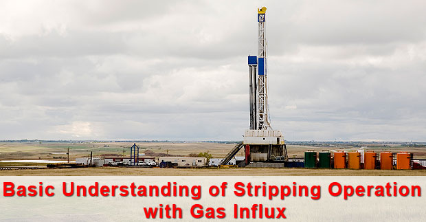basic-understanding-of-stripping-operation-with-gas-kick