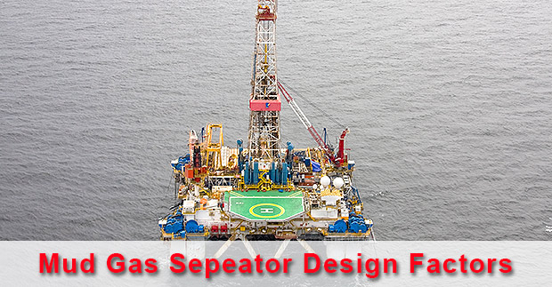 Many-factors-are-involved-to-properly-size-mud-gas-separator