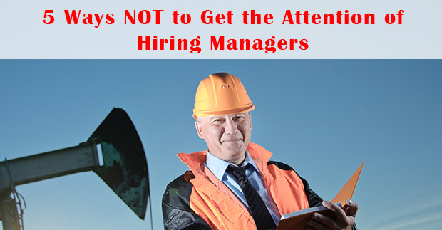 5-Ways-NOT-to-Get-a-Hiring-Manager