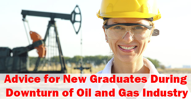 Advice-For-New-Graduates-In-Times-Of-Low-Oil-Prices