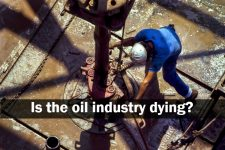 Is the oil industry dying?