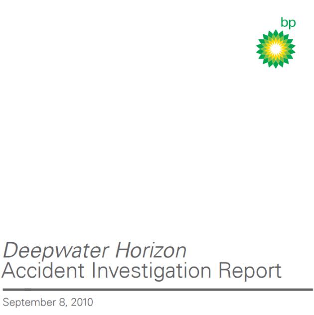 Figure 1 Deepwater Horizon Accident Investigation Report from BP