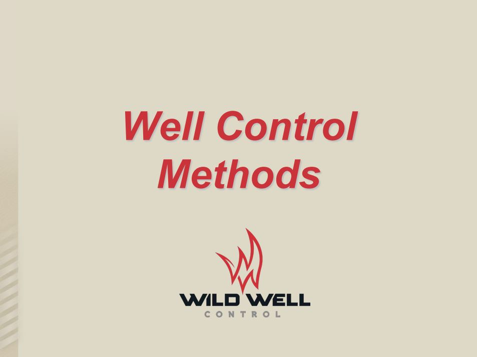 Well Control Methods by Wild Well Control